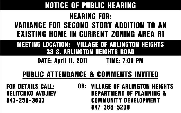Notice of public hearing sign. Zoning signs are a specialty!